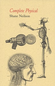 Complete Physical, Shane Neilson