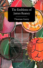 Cover of The Emblems of James Reaney