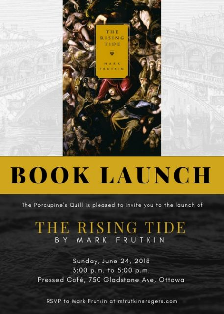 The Rising Tide Book Launch - Sunday, June 24, 3:00 p.m. to 5:00 p.m. at Pressed, 750 Gladstone Ave., Ottawa, ON