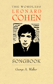The Wordless Leonard Cohen Songbook
