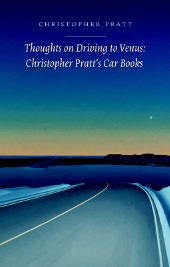 Thoughts on Driving to Venus by Christopher Pratt