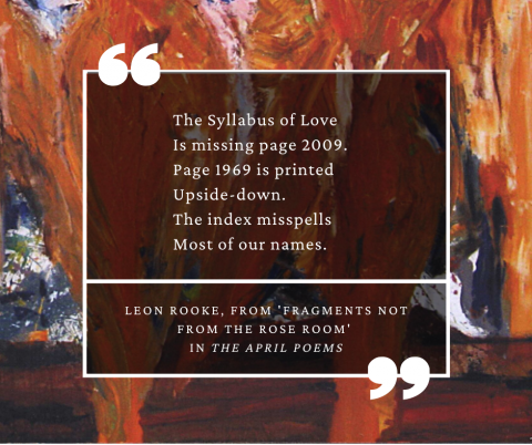 Quote from The April Poems by Leon Rooke