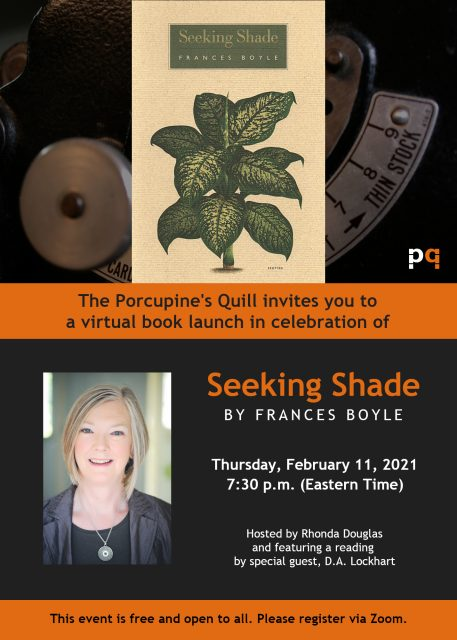 Seeking Shade launch invite, featuring book cover, author photo and details of virtual launch, to be held Thursday, February 11, 2021 at 7:30 p.m. Easter Time.