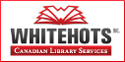 Whitehots Canadian Library Services